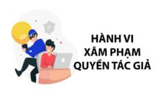Hành vi xâm phạm quyền tác giả tại Việt Nam theo quy định mới nhất