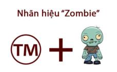 """Đăng ký nhãn hiệu """"Zombie"""""""