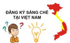 Đăng ký sáng chế ở Việt Nam như thế nào?